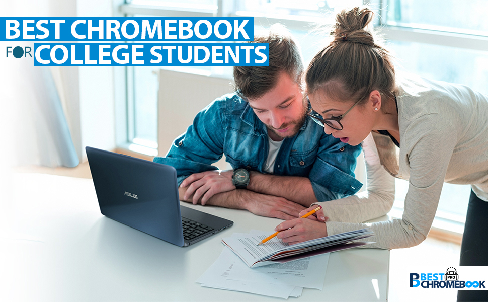 Best chromebook for College