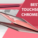 Best Chromebook With Touchscreen 2021: Top 10 Touchscreen Chromebooks in 2021