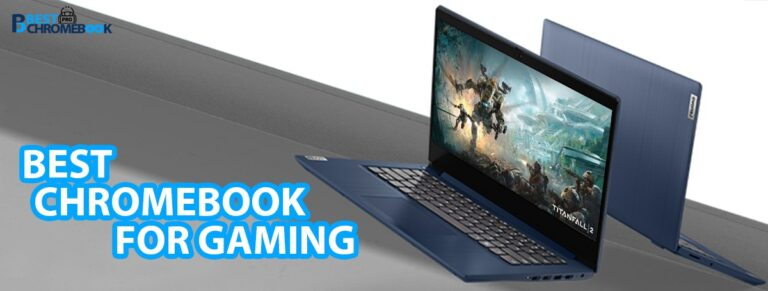 Best Chromebook for Gaming