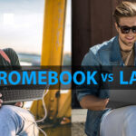 Chromebook Vs Laptop 2021: Which Is Better [Update Guide]