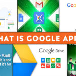 What is Google Apps 2021? List of Google Apps Along with Introduction